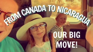 Moving from Canada to Nicaragua